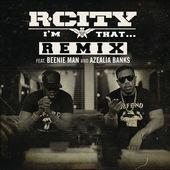 R. City – I'm That… (Remix) [feat. Beenie Man & Azealia Banks] – Single [iTunes Plus AAC M4A] (2015)