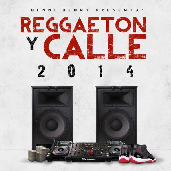 Benny Benni – Reggaeton Y Calle 2014 (2014) [iTunes Plus AAC M4A]
