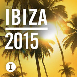 View album Toolroom Ibiza 2015