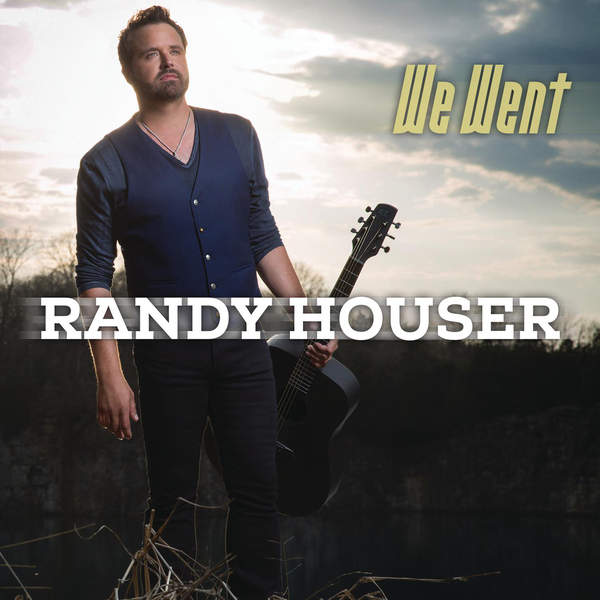 Randy Houser We Went Mp3 Download MP3 Download