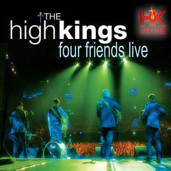 View album The High Kings - Four Friends Live