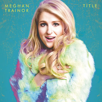 Meghan Trainor – Title (Deluxe Edition) [iTunes Plus AAC M4A]