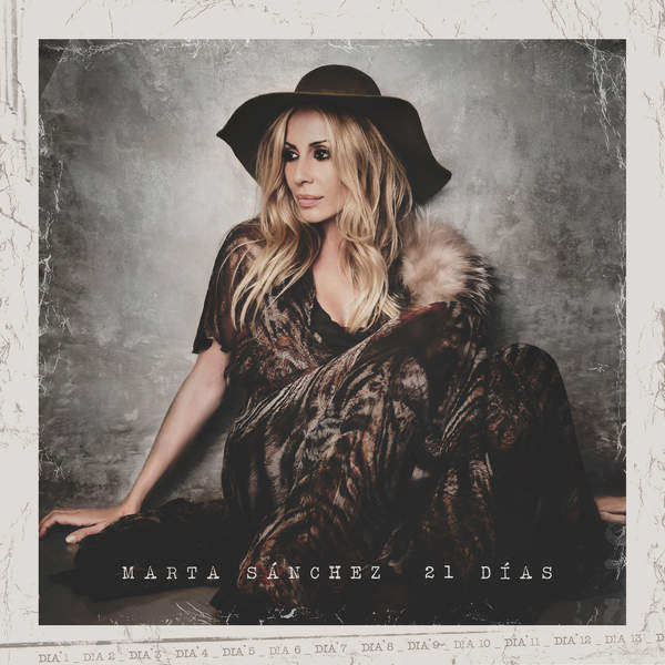 Marta Sánchez – 21 Días – 3 Pre-Order Singles (2015) [iTunes Plus AAC M4A]
