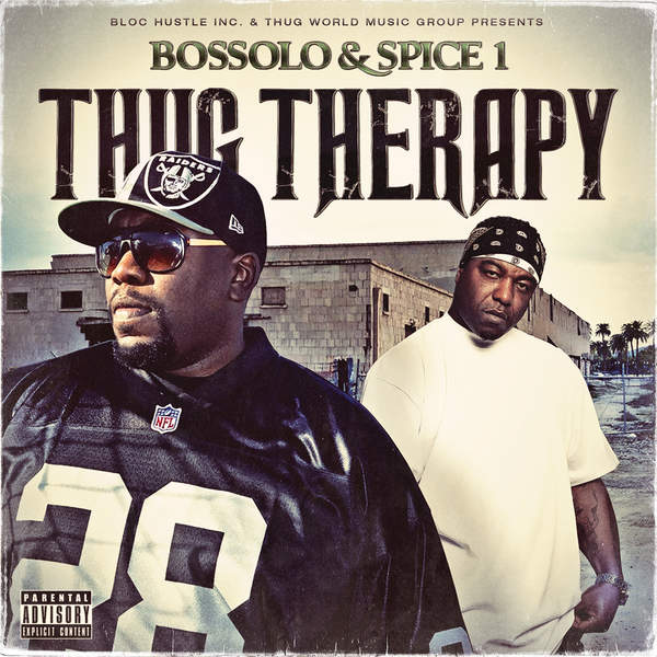 Spice 1 & Bossolo – Thug Therapy (2015) [iTunes Plus AAC M4A]