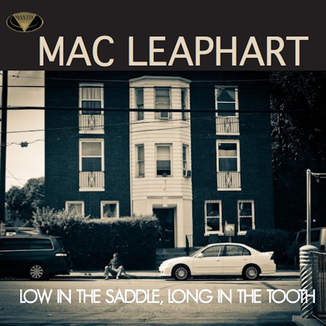 Low in the Saddle, Long in the Tooth by Mac Leaphart