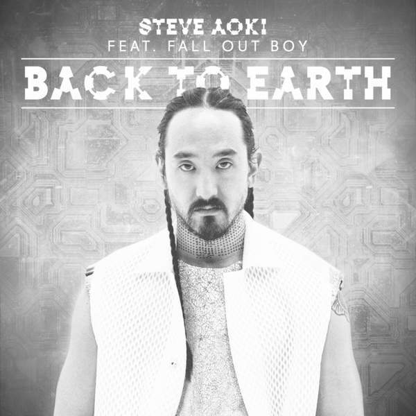 Steve Aoki – Back to Earth (feat. Fall Out Boy) [Remixes] – Single (2015)  [iTunes Plus AAC M4A]