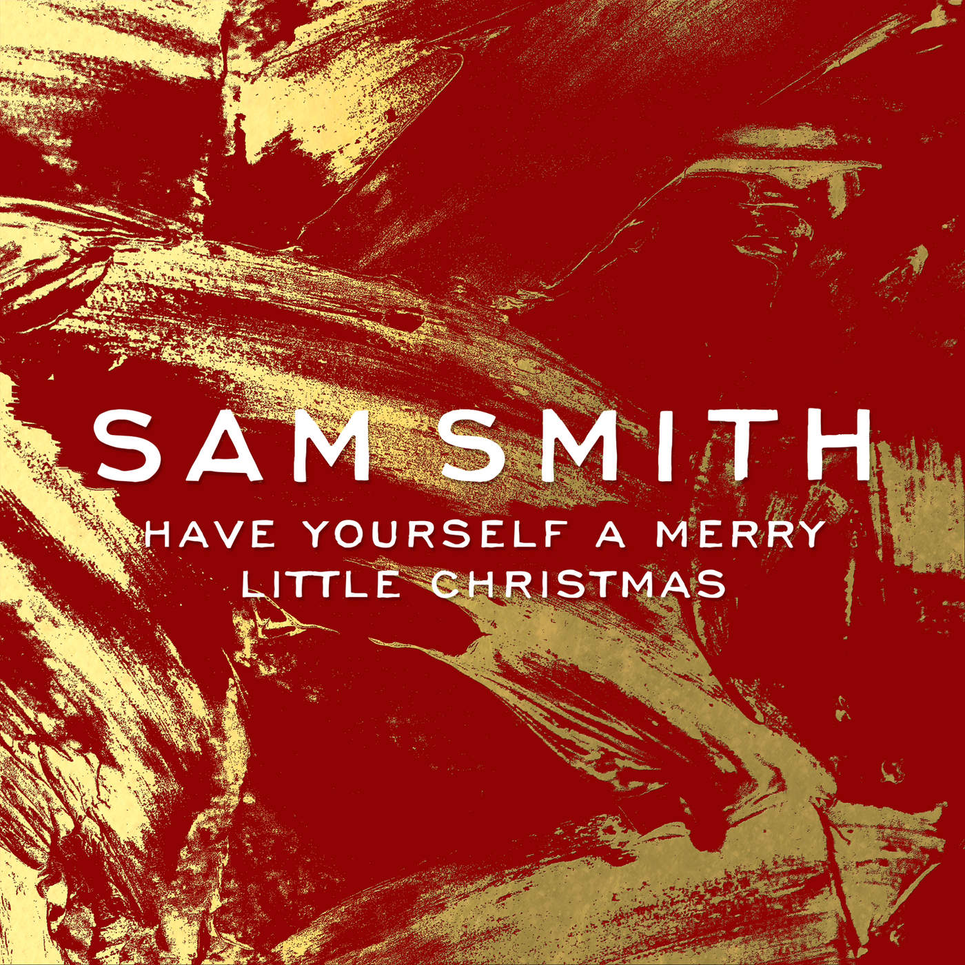 Sam Smith - Have Yourself a Merry Little Christmas - Single