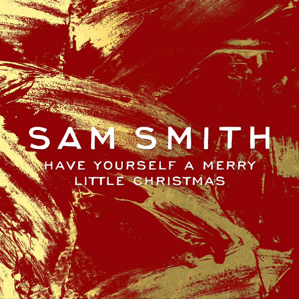 Sam Smith - Have Yourself a Merry Little Christmas - Single [iTunes Plus AAC M4A] (2014)