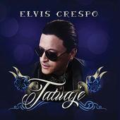 Elvis Crespo – Tatuaje [iTunes Plus AAC M4A] (2015)