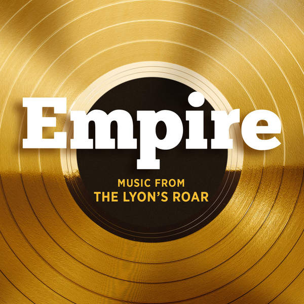 Empire Cast – Empire: Music From the Lyon's Roar – EP (2015) [iTunes Plus AAC M4A]