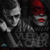 Jaycob Duque – Vuelvo a Caer – Single [iTunes Plus AAC M4A] (2015)