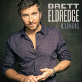 Brett Eldredge – Illinois [iTunes Plus AAC M4A] (2015)