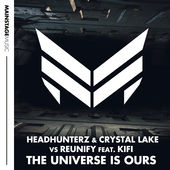 Headhunterz, Crystal Lake & Reunify – The Universe Is Ours (feat. KiFi) – Single [iTunes Plus AAC M4A] (2015)