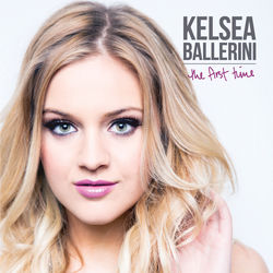 View album Kelsea Ballerini - The First Time