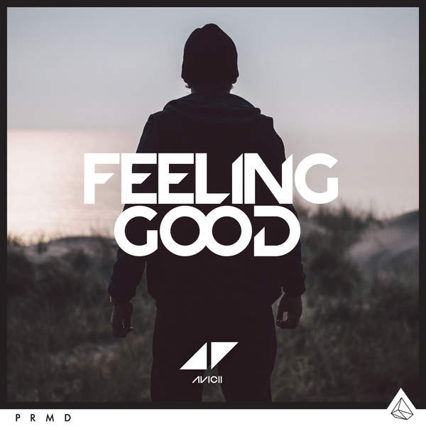 Avicii – Feeling Good – Single (2015) [iTunes Plus AAC M4A]