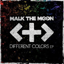 View album Walk the Moon - Different Colors - EP