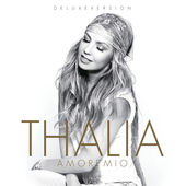 Thalía – Amore mio (Deluxe Edition) [iTunes Plus AAC M4A] (2014)