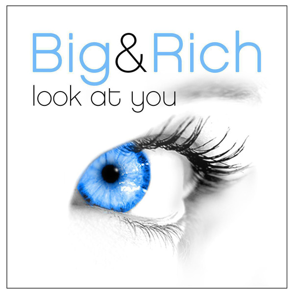 5060186922027 1.600x600 75 Big & Rich   Look at You   Single (2014) [iTunes Plus AAC M4A]
