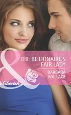 The Billionaire's Fair Lady (Mills & Boon Cherish)