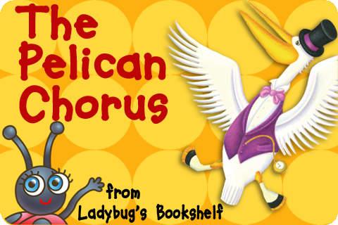 The Pelican Chorus — a Ladybug's Bookshelf Kid's Story