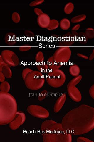 Master Diagnostician Series: Approach to Anemia in the Adult Patient - Free