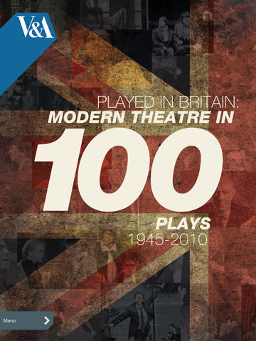 Played in Britain: Modern Theatre in 100 Plays 1945-2010