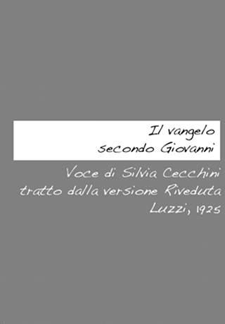Audiolibro - Vangelo secondo Giovanni - lettura di Silvia Cecchini