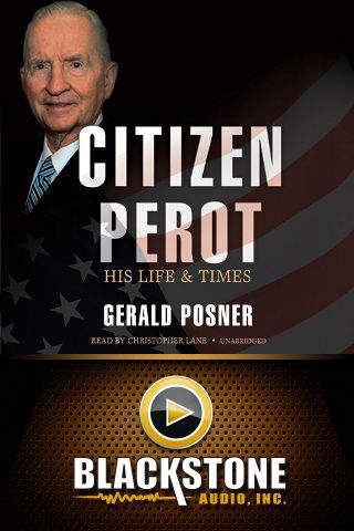 Citizen Perot (by Gerald Posner)