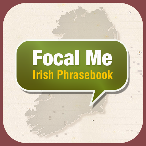 Focal Me - Irish Phrasebook