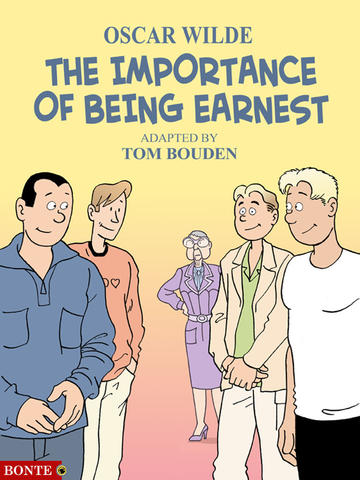 importance of being earnest (Tom Bouden / Oscar Wilde)