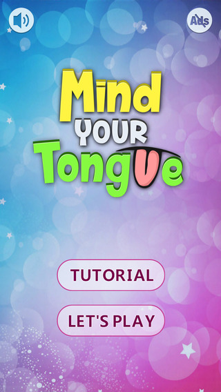 Mind Your Tongue