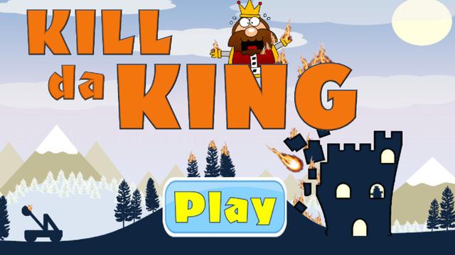 Kill da King