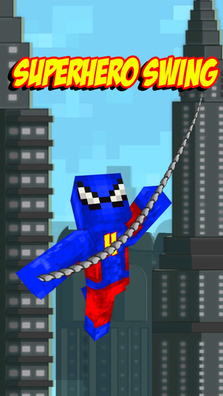 Superhero Swing Champion - The Minecraft Edition Rope n Fly Game
