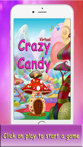Virtual Crazy Candy