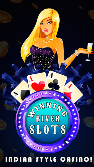 Winning River Slots -Indian Style Casino
