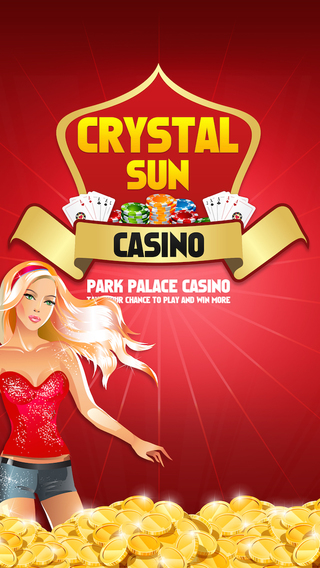 Crystal Sun Slots - Park Palace Casino - Take your chance to PLAY and WIN more