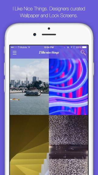 I Like Nice Things - Designer Wallpaper Lock Screens Images