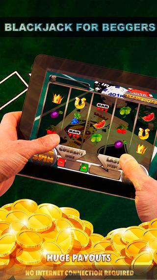 Blackjack For Beggers Slots - FREE Slot Game Casino Royale