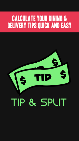 Tip Split - Gratuity Percentage Calculator for Restaurant Dining and Delivery