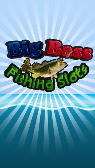 Big Bass Fishing Slots - Catch the Biggest Fish in the Casino