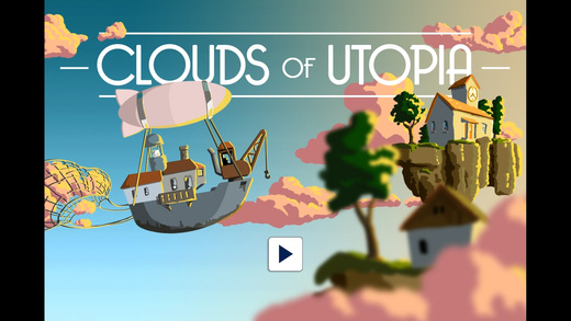 Clouds of Utopia - for kids and adults