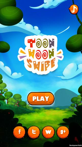 Toon Woon Swipe
