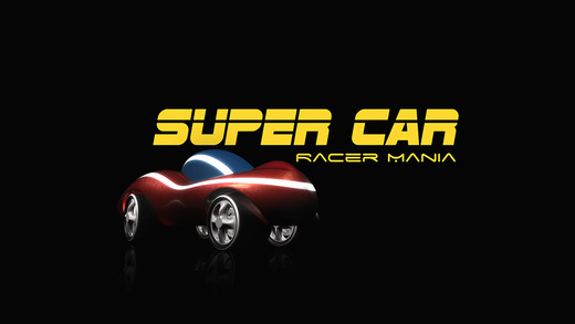 Super Car Racer Mania - play awesome virtual racing game