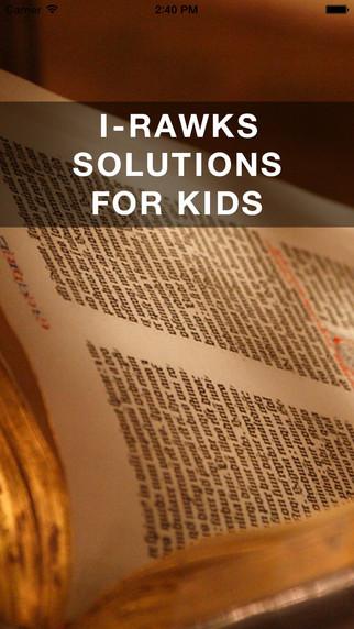 I-RAWKS SOLUTIONS FOR KIDS