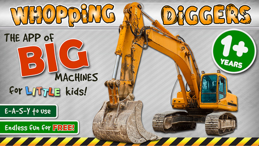 Whopping Diggers – BIG machines for little kids