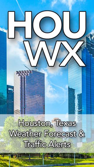 HOUwx: Houston Texas Weather Forecast Traffic - Free App