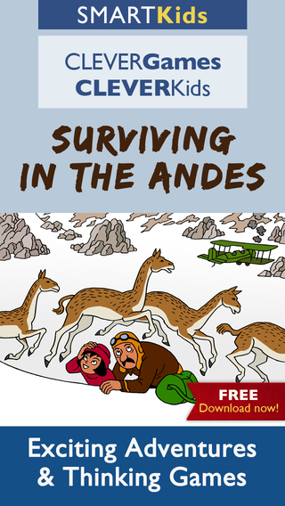 Smart Kids : Surviving in the Andes - Intelligent thinking activities to improve brain skills for yo