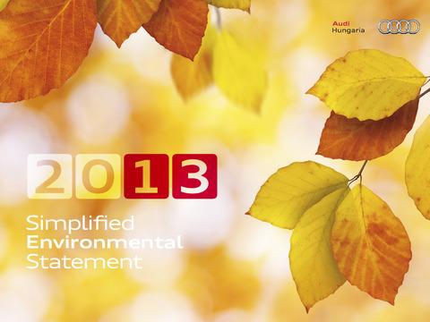 Environmental Statement of the Audi Hungaria 2013
