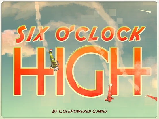 Six O'Clock High Screenshots
