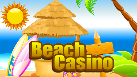 Beach Casino in the House of Las Vegas Win Fun Slots Poker and More Free